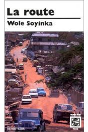 SOYINKA Wole - La route