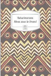 RAHARIMANANA Jean-Luc - Rêves sous un linceul