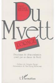 ASSOUMOU NDOUTOUME Daniel - Du Mvett:  l'orage: processus de démocratisation conté par un diseur du mwett