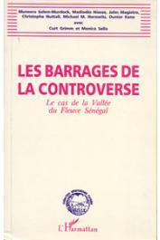 Les barrages de la controverse: le cas de la vallée du Sénégal