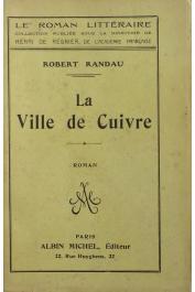 RANDAU Robert - La ville de cuivre
