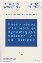 DE VILLERS Gauthier, (sous la direction de) - Phénomènes informels et dynamiques culturelles en Afrique: actes des journées d'études organisées les 16 et 17 décembre 1994 à Bruxelles par l'Association belge des africanistes