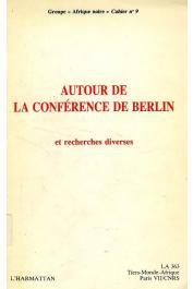 Groupe Afrique noire - Autour de la Conférence de Berlin: recherches diverses