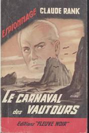 RANK Claude - Le carnaval des vautours