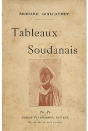 GUILLAUMET Edouard - Tableaux soudanais