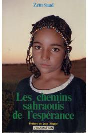 ZEÏN SAAD - Les chemins sahraouis de l'espérance