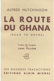 HUTCHINSON Alfred - La route du Ghana