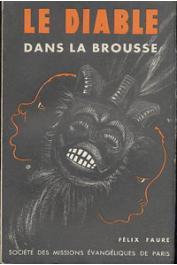 FAURE Félix - Le diable dans la brousse. Nouvelle édition