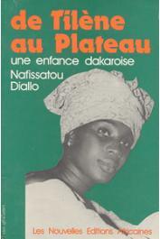 NIANG DIALLO Nafissatou - De Tilène au Plateau, une enfance dakaroise