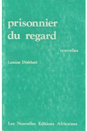 DIAKHATE Lamine - Prisonnier du regard