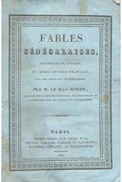 ROGER (Mr. le Baron) - Fables sénégalaises recueillies de l'ouolof et mises en vers français avec des notes déstinées à faire connaître la Sénégambie, son climat, ses principales productions, la civilisation et les moeurs des habitans