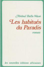 WANE Abdoul Baila - Les habitués du paradis