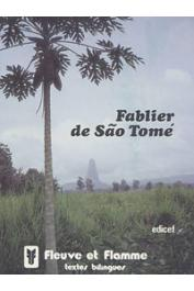 GIUSTI Emilio (textes traduits par) - Fablier de Sao Tomé - Fabulario Sao-Tomense