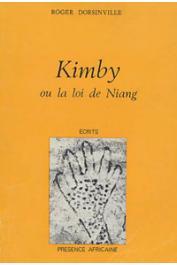 DORSINVILLE Roger - Kimby ou la loi de Niang