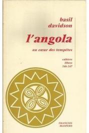 DAVIDSON Basil - L'Angola au cœur des tempêtes
