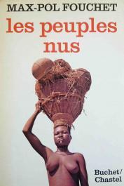 FOUCHET Max-Pol - Les peuples nus