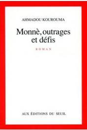 KOUROUMA Ahmadou - Monnè, outrages et défis