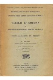 Abderrahman Ben Abdallah Ben 'Imran Ben 'Amir Es-Sa'di - Tarikh Es-Soudan. Reproduction photographique de l'édition originale de 1898-1900