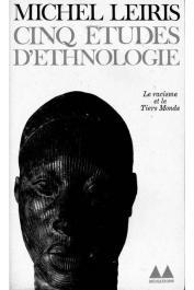 LEIRIS Michel - Cinq études d'ethnologie