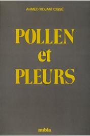 CISSE Ahmed-Tidjani - Pollen et pleurs