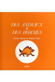 PLATIEL Suzanne ou PLATIEL Suzy - Des Animaux & des hommes: contes Sanan de Haute-Volta. 2