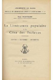 TRAUTMANN René - La littérature populaire à la Côte des Esclaves: contes, proverbes, devinettes