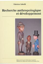 SABELLI Fabrizio - Recherche anthropologique et développement: éléments pour une méthode