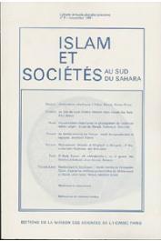 Islam et sociétés au sud du Sahara - 05 - Associations islamiques à Dakar / Vie d'une famille Soninké en France / Theses on Islam at South African Universities, etc..