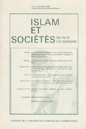 Islam et sociétés au sud du Sahara - 04 - Les mouvements religieux et le champ politique au Nigéria septentrional: le cas du réformisme musulman à Kano / L'Islam et les masques d'initiation casamançais, etc..