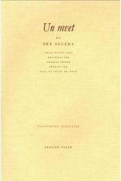 NGUEMA Zwé, PEPPER Herbert, (éditeurs) - Un Mvet de Zwè Nguéma: chant épique fang recueilli par Herbert Pepper