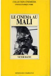 BACHY Victor - Le cinéma du Mali