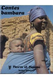 GÖRÖG-KARADY Veronika, MEYER Gérard (contes recueillis par) - Contes bambara: Mali et Sénégal oriental