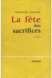 GARNIER Christine - La fête des sacrifices