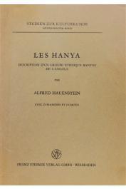 HAUENSTEIN Alfred - Les Hanya: description d'un groupe ethnique bantou d'Angola