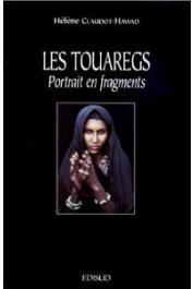 CLAUDOT-HAWAD Hélène - Les Touaregs, portrait en fragments