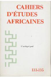 Cahiers d'études africaines - 133-135 - L'archipel peul