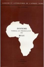 ALEXANDRE Pierre - Système verbal et prédicatif du bulu
