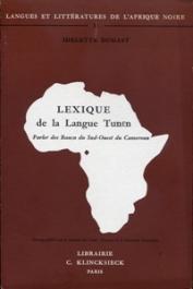 DUGAST Idelette - Lexique de la langue tunen (parler des Banen du sud-ouest du Cameroun)