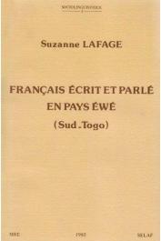 LAFAGE Suzanne - Français écrit et parlé en pays ewe (Sud Togo)