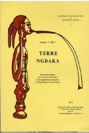 SEVY Gabriel-V. - Terre ngbaka. Etude de l'évolution de la culture matérielle d'une population forestière de République Centrafricaine