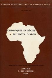 SOW Alfa Ibrahim - Chroniques et récits du Foûta-Djalon