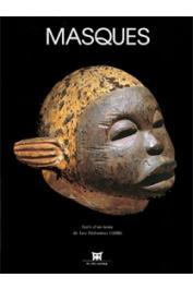 FALGAYRETTES-LEVEAU Christiane - Masques, suivi d'un texte {inédit en français} de Léo Frobenius : Les Masques et les sociétés secrètes.