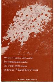 Chantal Blanc-Pamard - Un jeu écologique différentiel: les communautés rurales du contact forêt-savane au fond du V Baoulé, Côte d'Ivoire