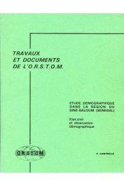 CANTRELLE P. - Etude démographique dans la région du Sine-Saloum (Sénégal): état-civil et observations démographiques 1963-65