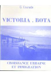 COURADE Georges - Victoria-Bota: croissance urbaine et immigration