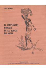 FROMENT Alain - Le peuplement humain de la boucle du Niger