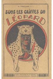 TESTORE Celestino, S. J. - Sous les griffes du léopard