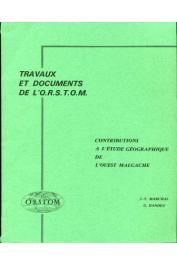 MARCHAL Jean-Yves, DANDOY Gérard - Contributions à l'étude géographique de l'Ouest malgache