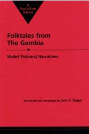 MAGEL Emil A., (traducteur) - Folktales from the Gambia: Wolof Fictional Narratives