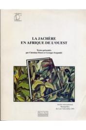 FLORET Christian, SERPANTIE Georges, (éditeurs) - La jachère en Afrique de l'Ouest. Atelier international, Montpellier, 2-5 décembre 1991